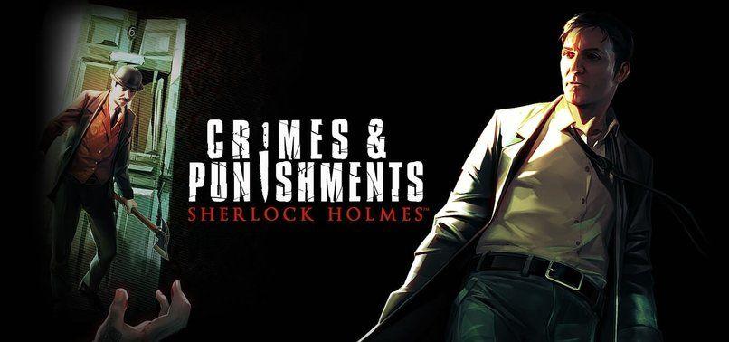 Sherlock Holmes: Crimes and Punishments nasıl bir oyun
