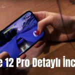 iPhone 12 Pro İnceleme